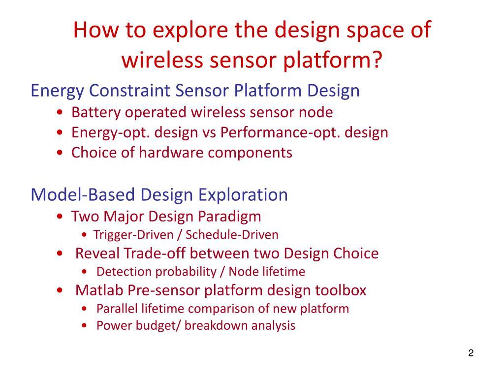 How to explore the design space of wireless sensor platform?