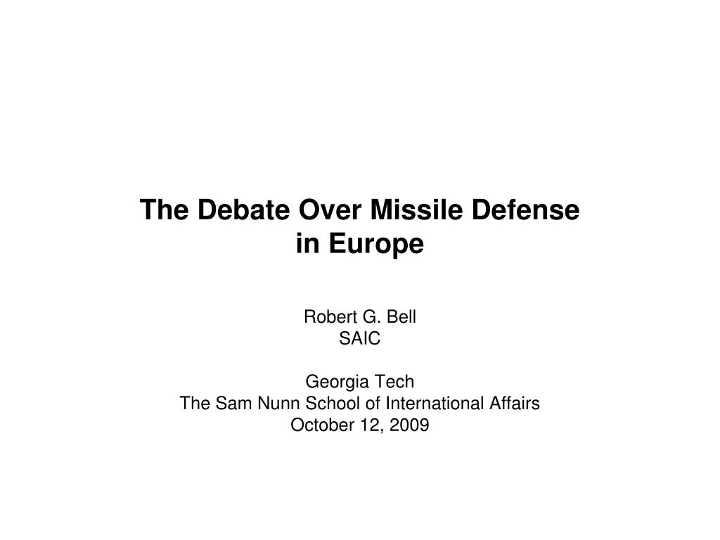 the debate over missile defense in europe l.