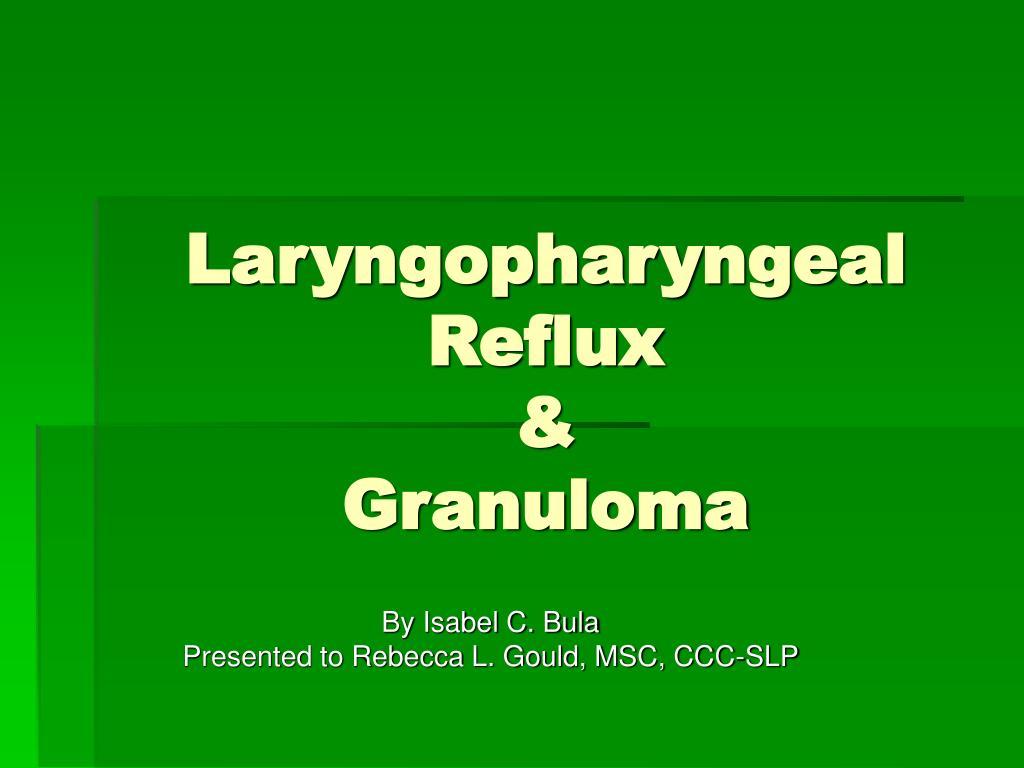 laryngopharyngeal reflux granuloma l.
