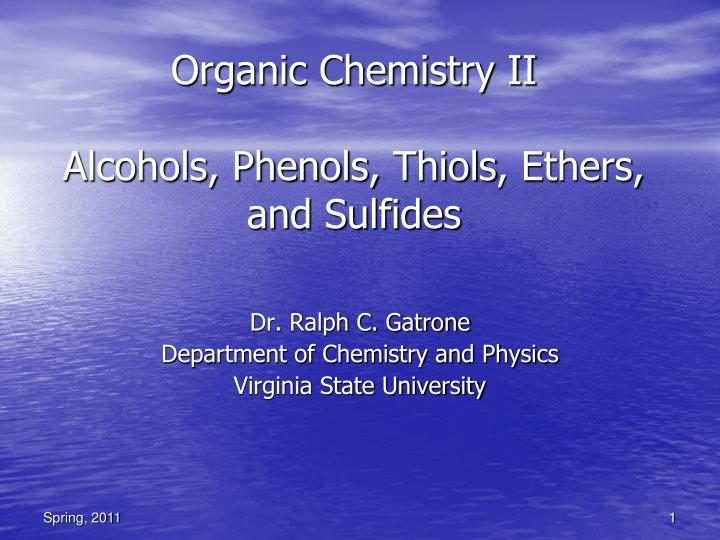 organic chemistry ii alcohols phenols thiols ethers and sulfides n.