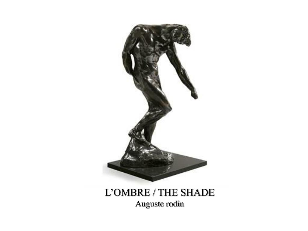 L'OMBRE / THE SHADE