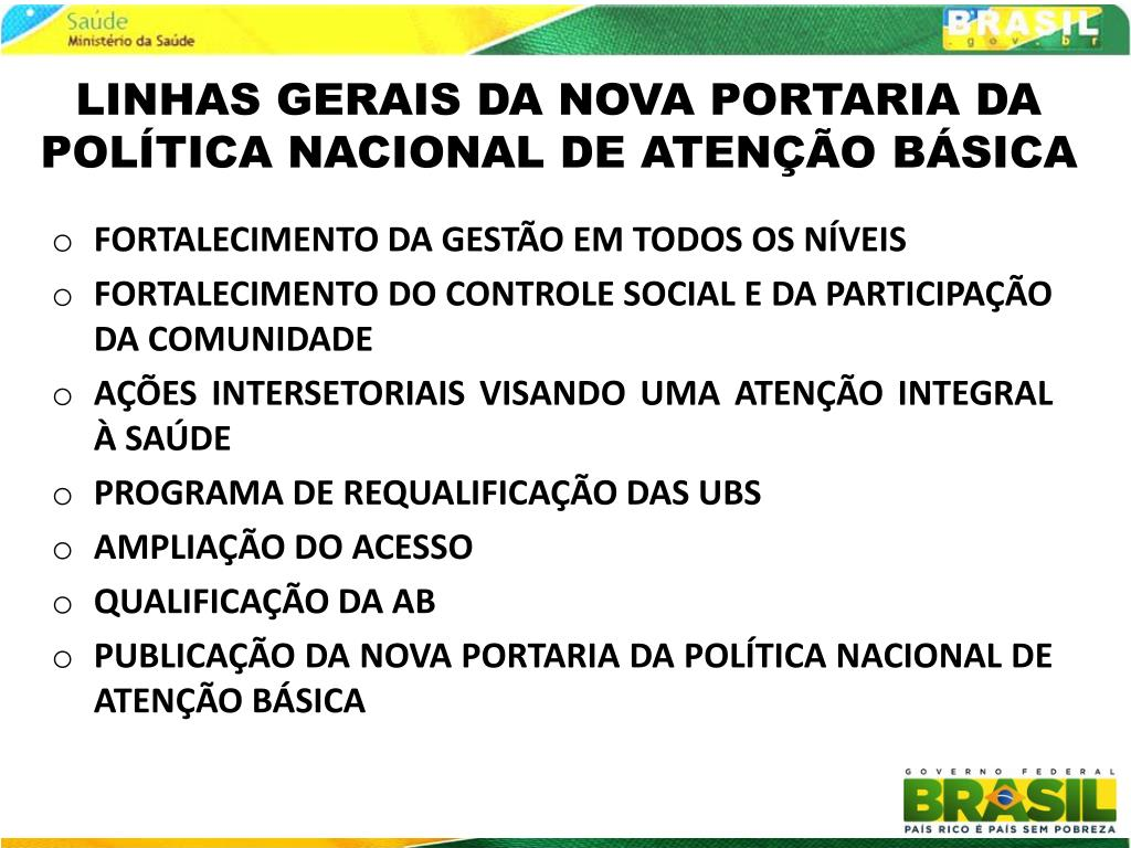 LINHAS GERAIS DA NOVA PORTARIA DA POLÍTICA NACIONAL DE ATENÇÃO BÁSICA