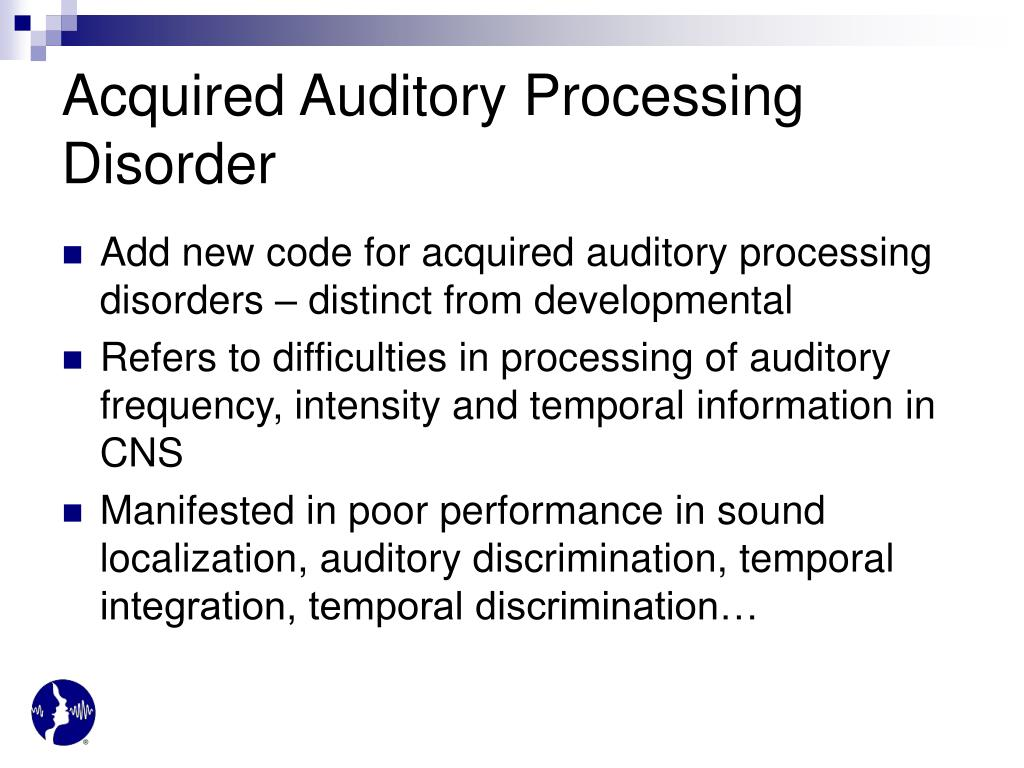 Acquired Auditory Processing Disorder
