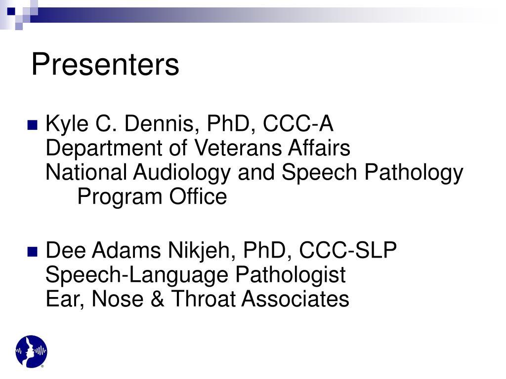 Kyle C. Dennis, PhD, CCC-A
