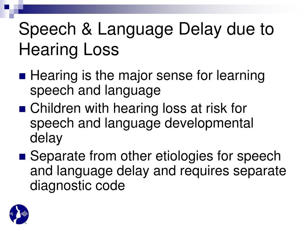 Speech & Language Delay due to Hearing Loss