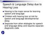 speech language delay due to hearing loss