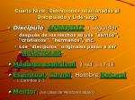 cuarto nivel definiciones relacionadas al discipulado y liderazgo17