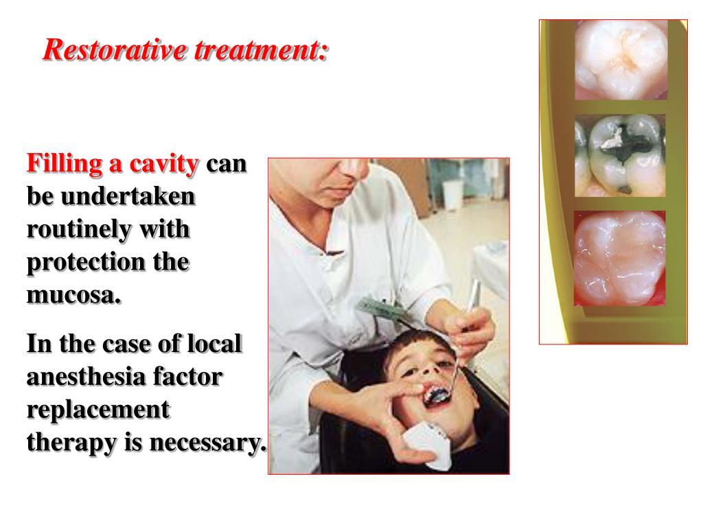 Restorative treatment: