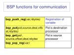 bsp functions for communication