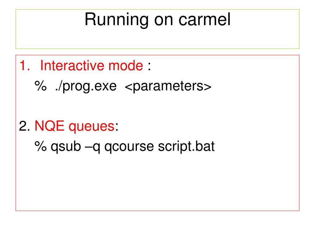 Running on carmel