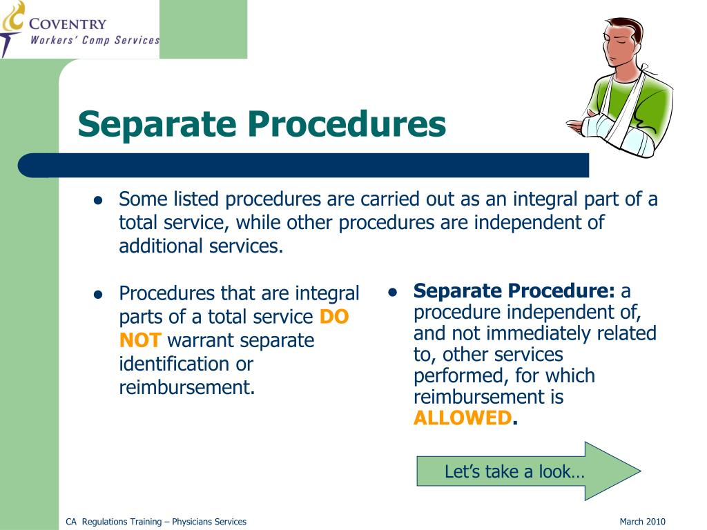 Some listed procedures are carried out as an integral part of a total service, while other procedures are independent of additional services.