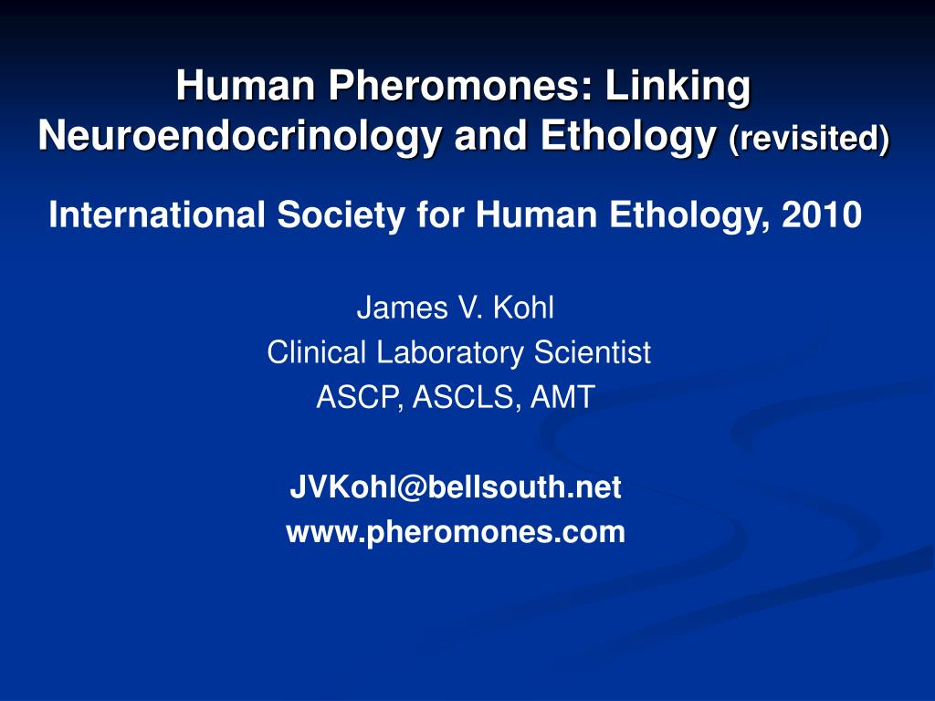 human pheromones linking neuroendocrinology and ethology revisited l.