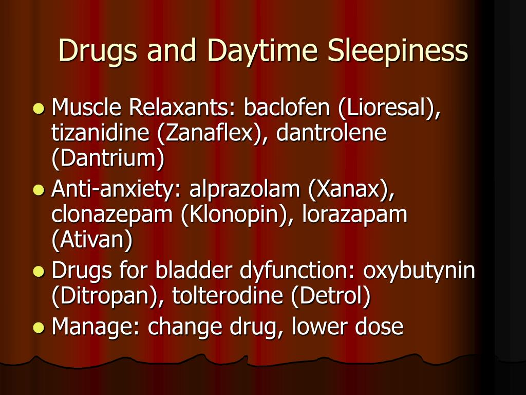 Drugs and Daytime Sleepiness