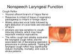 nonspeech laryngeal function