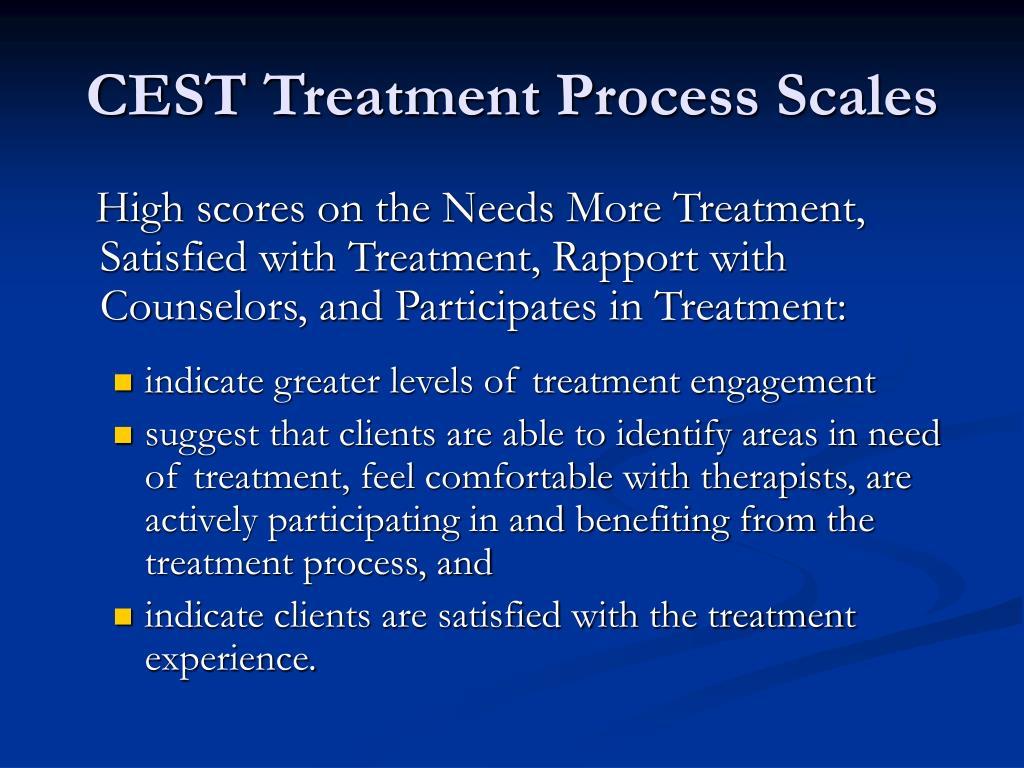 CEST Treatment Process Scales