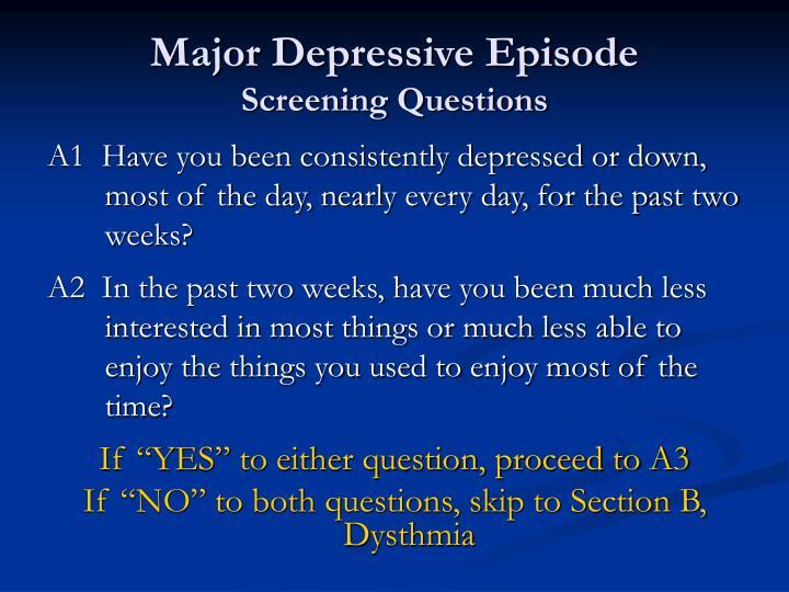 Major depressive episode screening questions