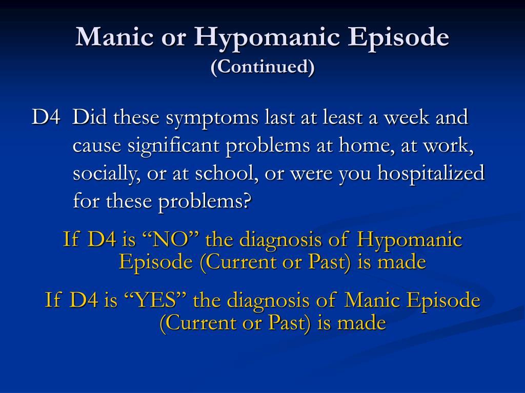 Manic or Hypomanic Episode
