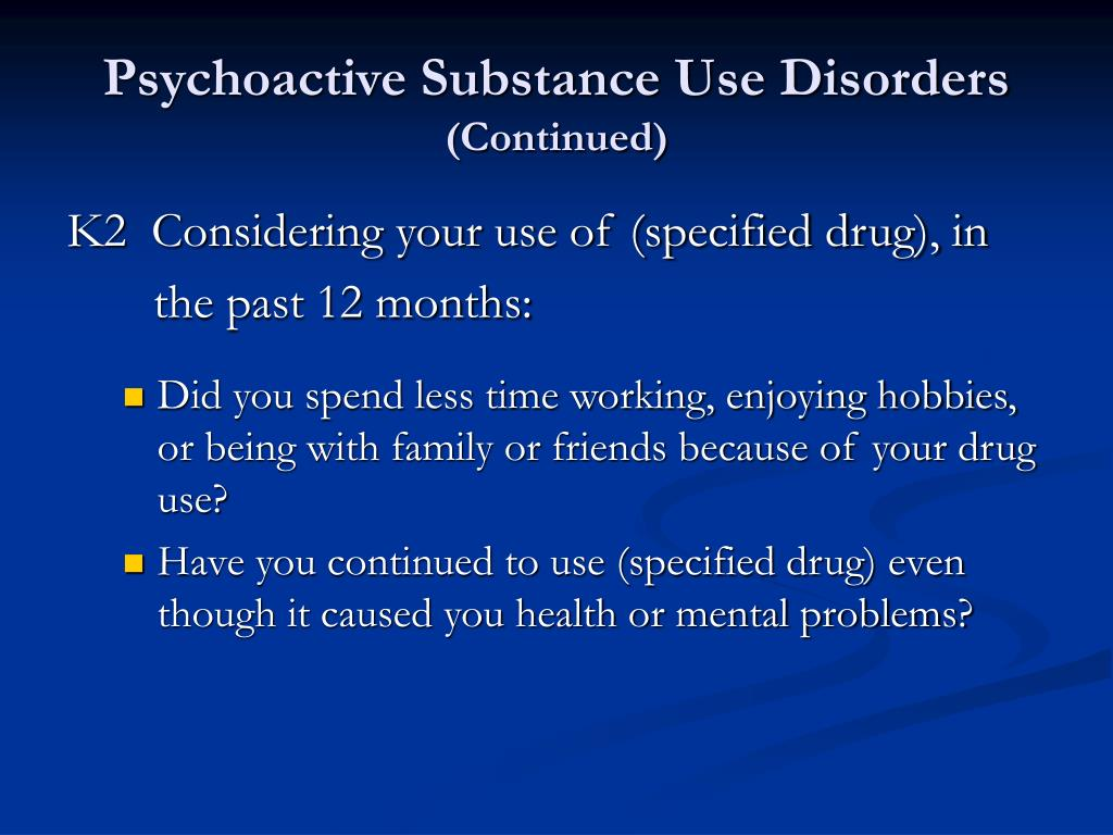 Psychoactive Substance Use Disorders