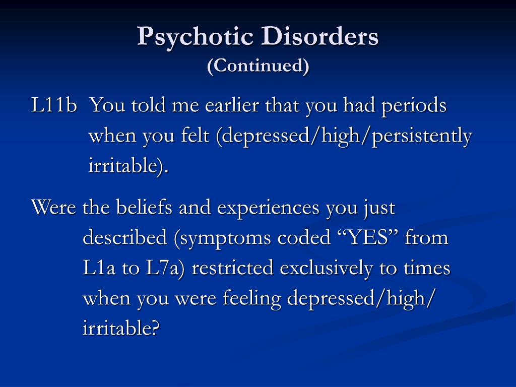 Psychotic Disorders