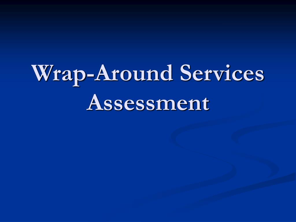 Wrap-Around Services Assessment