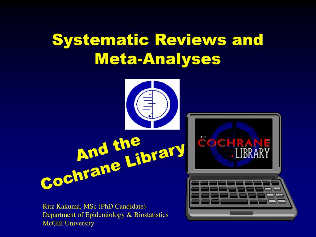 systematic reviews and meta analyses l.