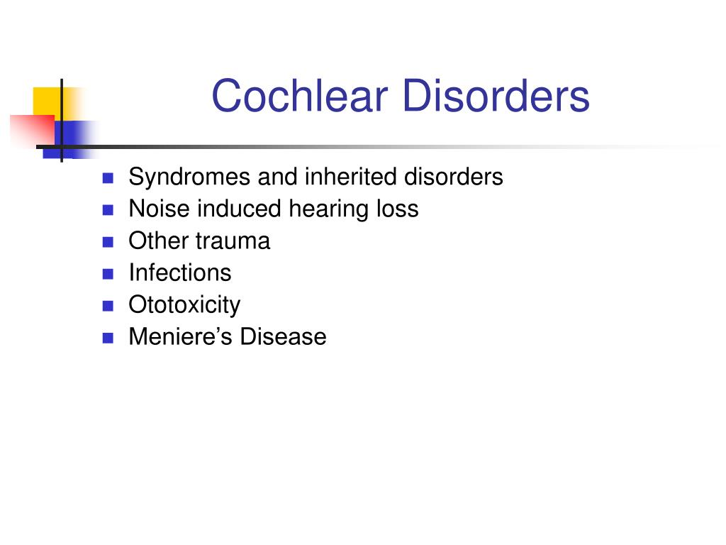 Cochlear Disorders