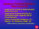 science vs forensic science vs what courts do4