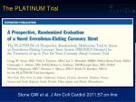 the platinum tria l