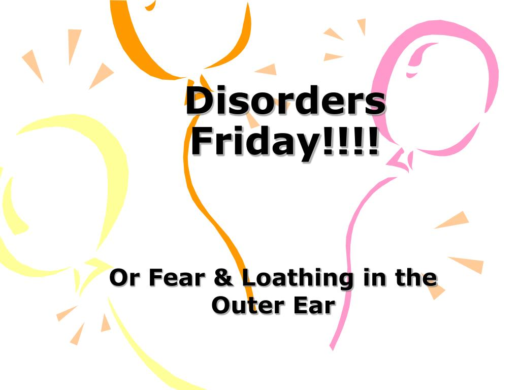 disorders friday l.