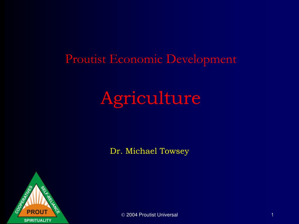 proutist economic development agriculture l.
