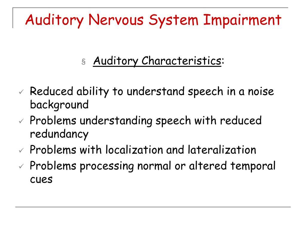 Auditory Nervous System Impairment