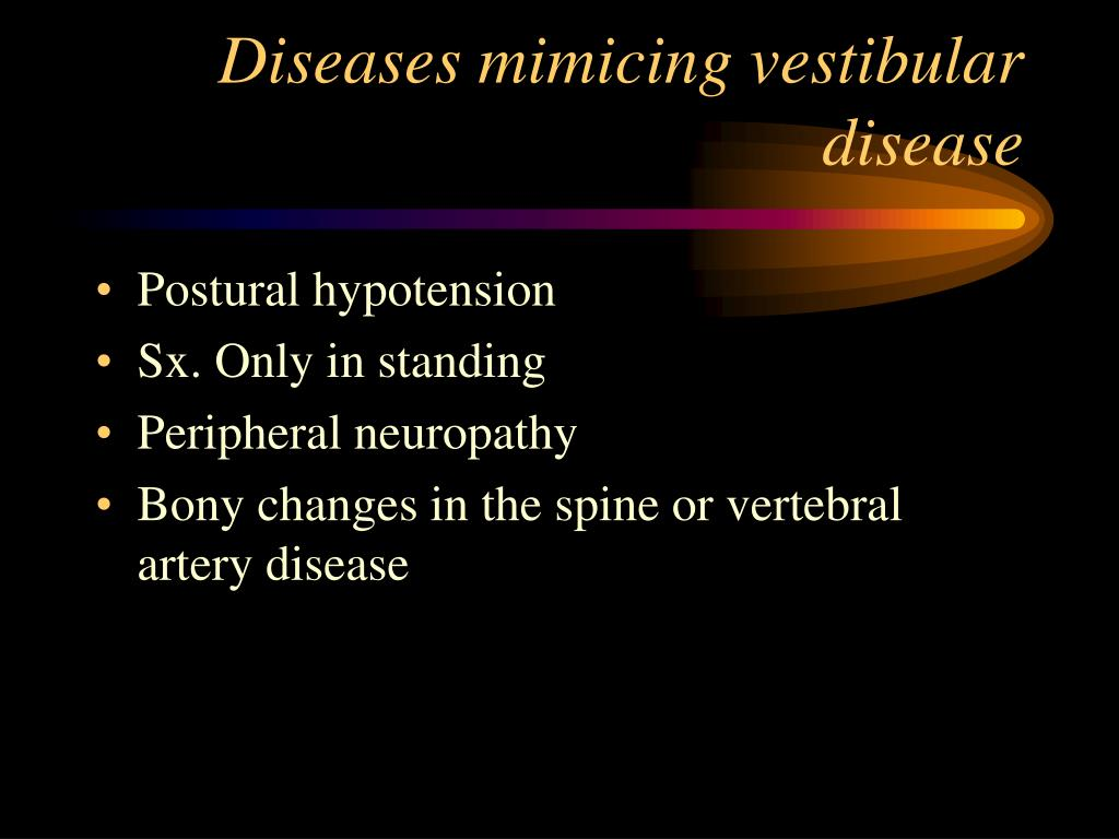 Diseases mimicing vestibular disease
