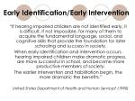 early identification early intervention