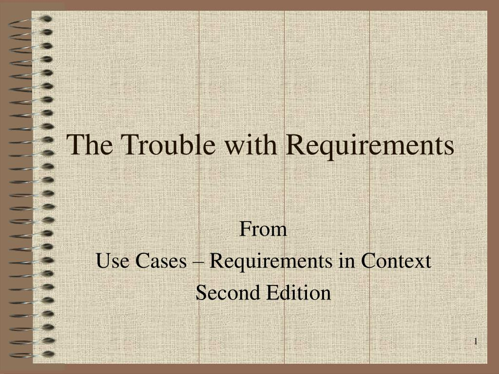the trouble with requirements l.