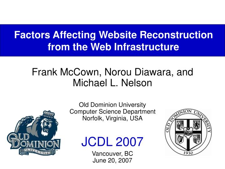 factors affecting website reconstruction from the web infrastructure n.