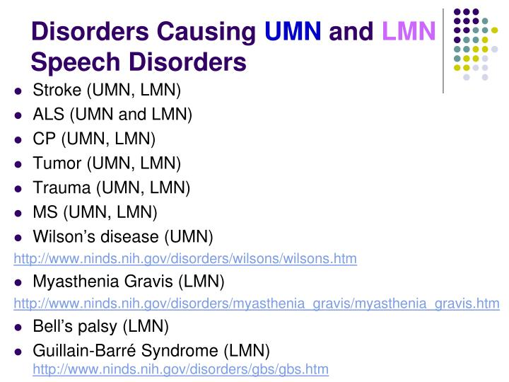Disorders causing umn and lmn speech disorders