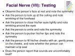 facial nerve vii testing