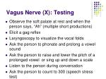vagus nerve x testing