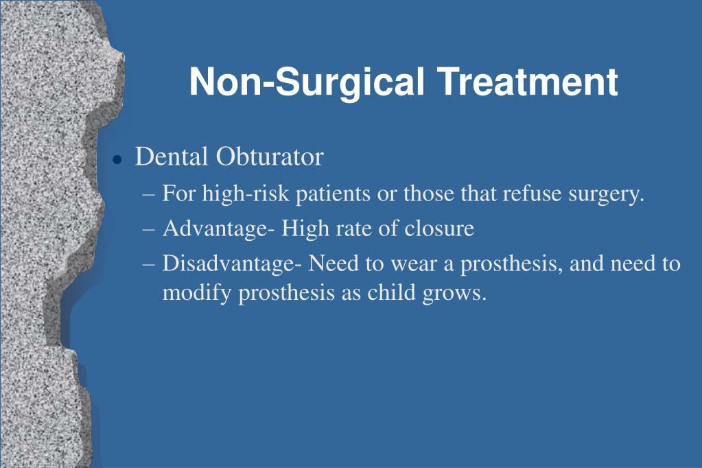 Non-Surgical Treatment