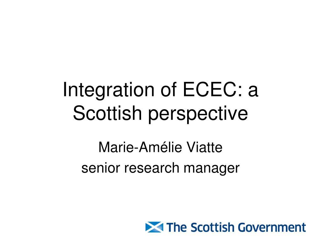 Integration of ECEC: a Scottish perspective
