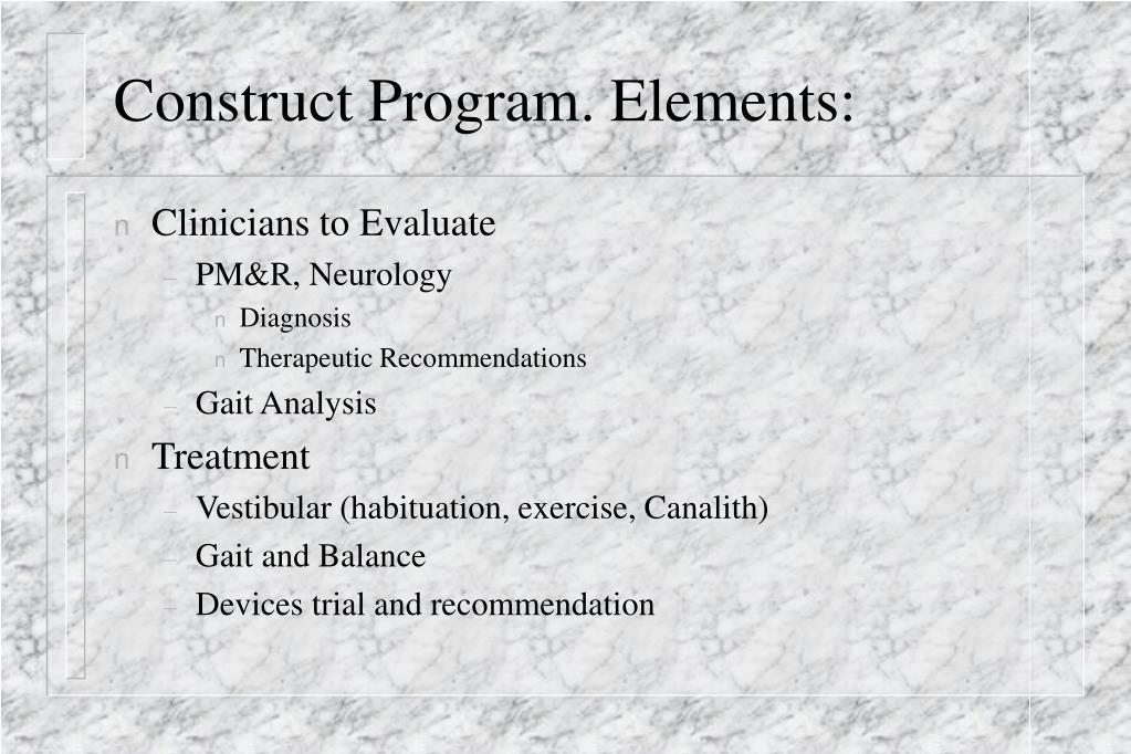 Construct Program. Elements:
