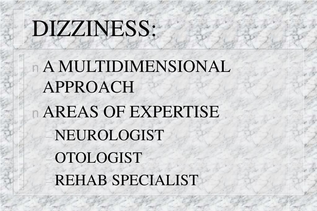 DIZZINESS: