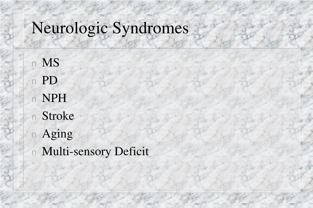 Neurologic Syndromes