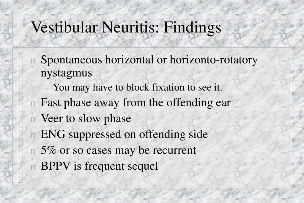 Vestibular Neuritis: Findings