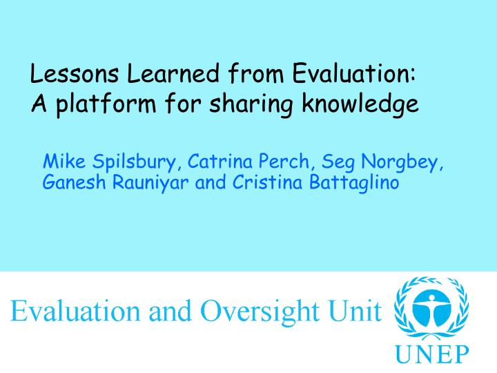 lessons learned from evaluation a platform for sharing knowledge n.
