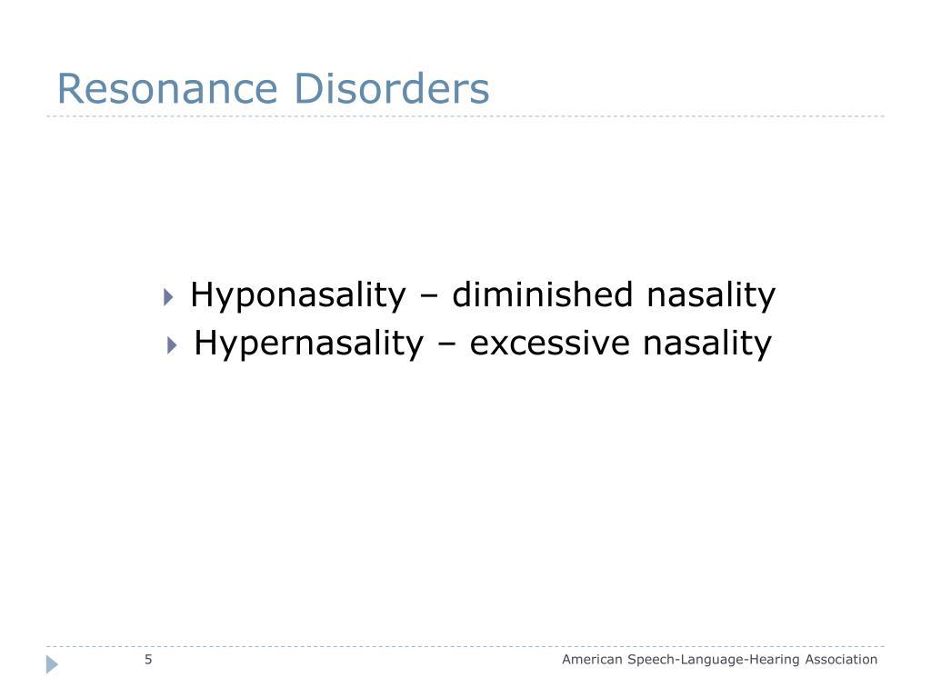 Resonance Disorders