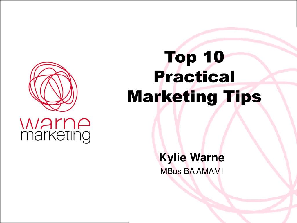 top 10 practical marketing tips l.