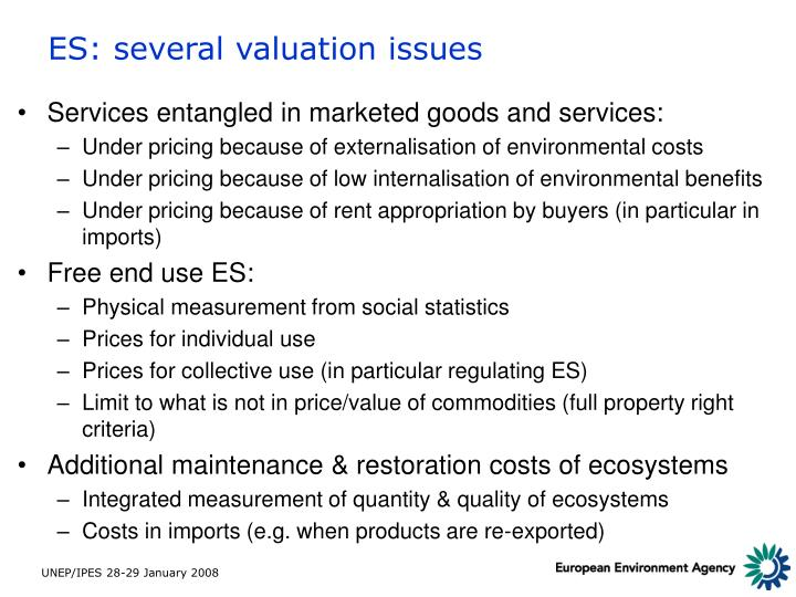 ES: several valuation issues