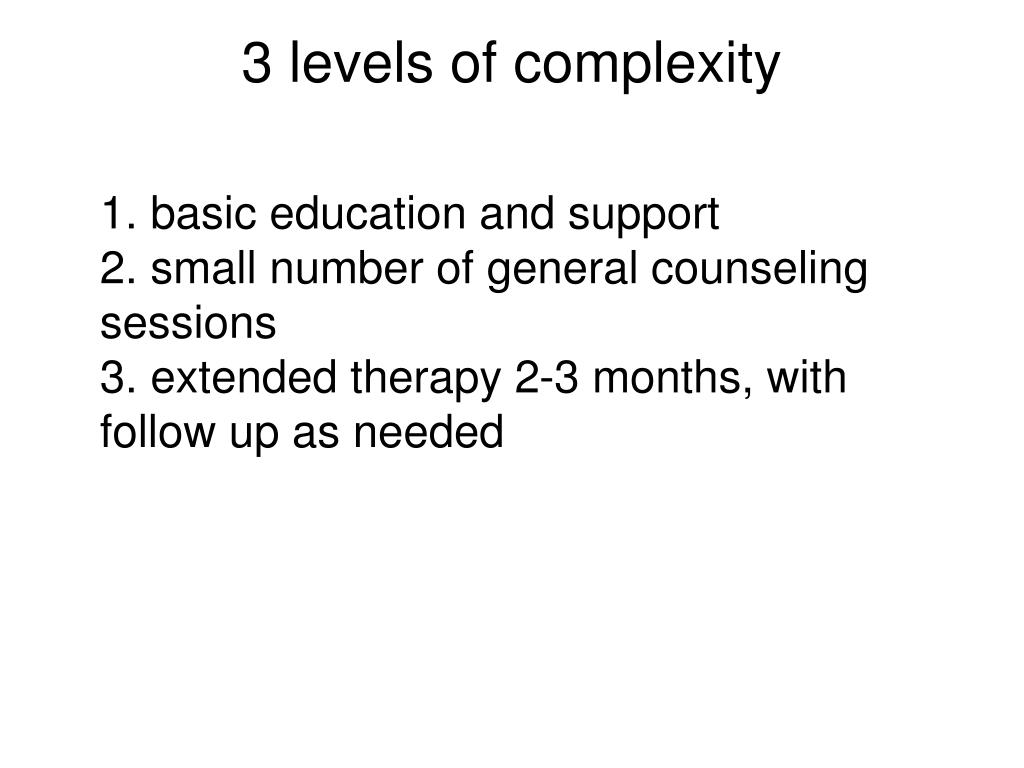3 levels of complexity