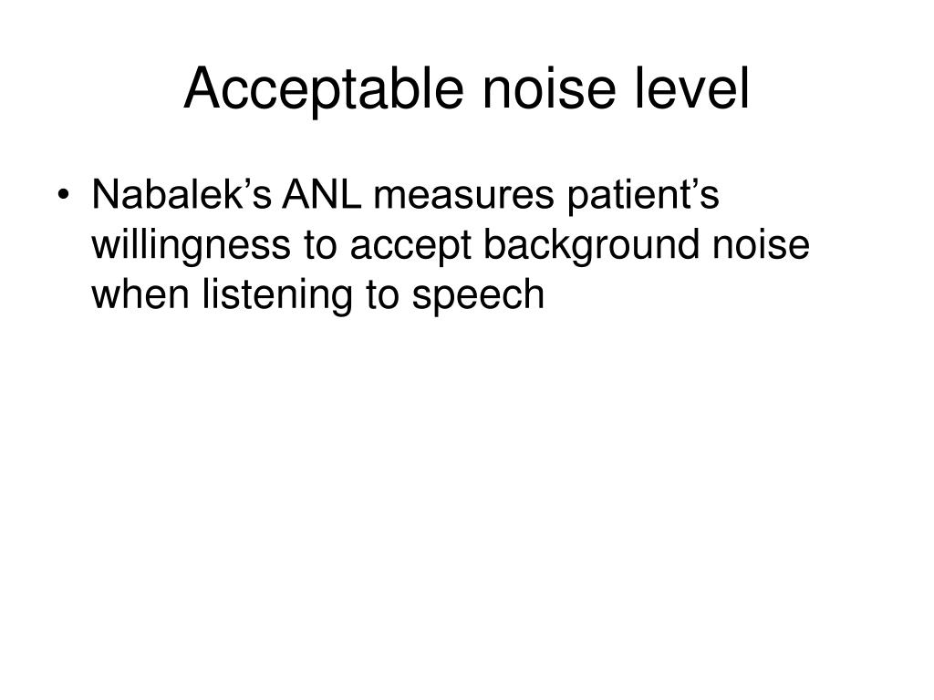 Acceptable noise level